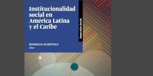 institucionalidad-social-america-latina