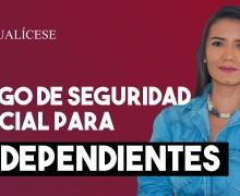 Colombia: Seguridad social para trabajadores independientes en 2021